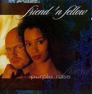 Album Friend 'n Fellow – Purple Rose