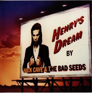 Album Nick Cave – Henry's Dream