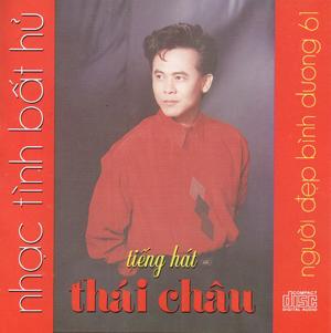 Album Nhạc Tình Bất Hủ 1 – Thái Châu