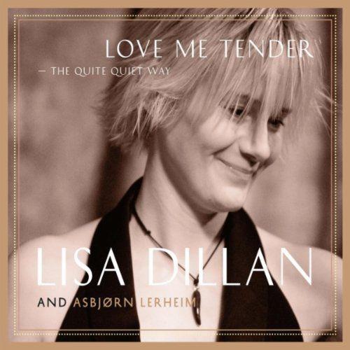 Album Love Me Tender – Lisa Dilian
