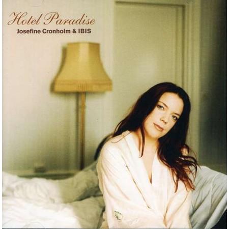 Album Hotel Paradise (2005) – Josefine Cronholm & Ibis