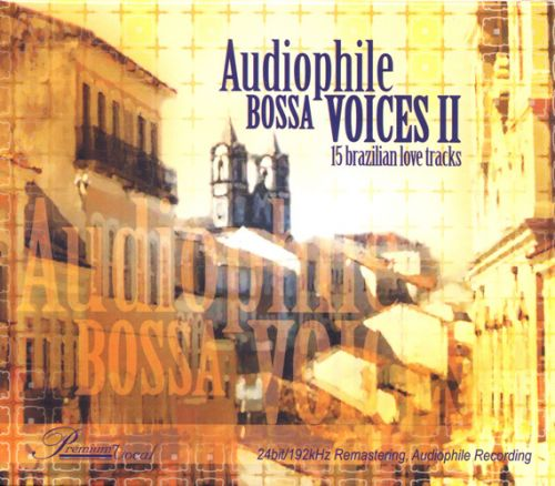 Album Audiophile Bossa Voices  – 15 Brazilian Love Tracks (2004)