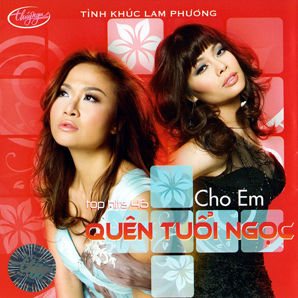 Album Cho Em Quên Tuổi Ngọc