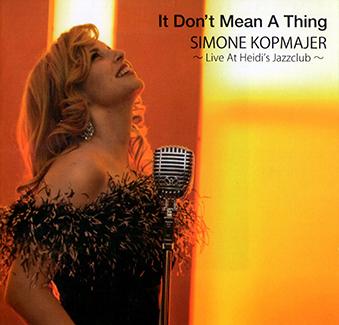Album It Don't Mean A Thing (2014) – Simone Kopmajer