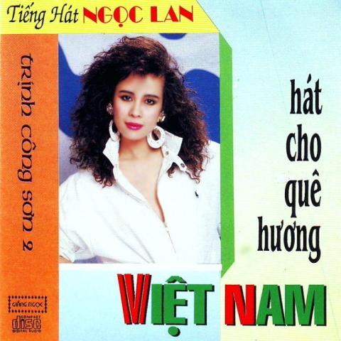 CD Hát Cho Quê Hương Việt Nam