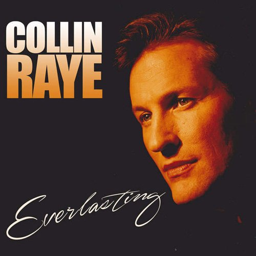 Album 2014-Everlasting – Collin Raye