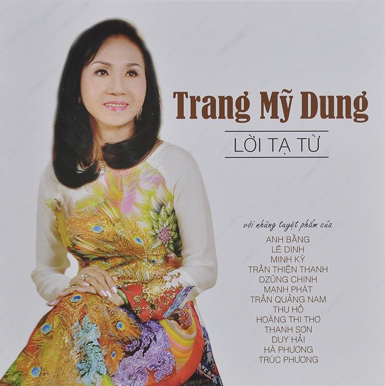 CD Lời Tạ Từ – Trang Mỹ Dung