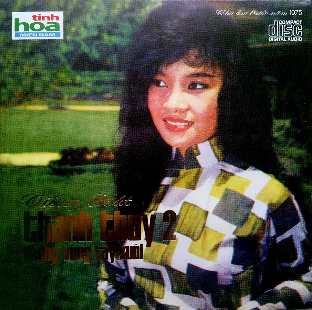 CD Những Vòng Tay Xuôi – Thanh Thuý 2