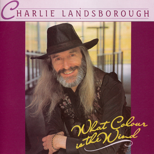 Album Charlie Landsborough – What Colour Is The Wind