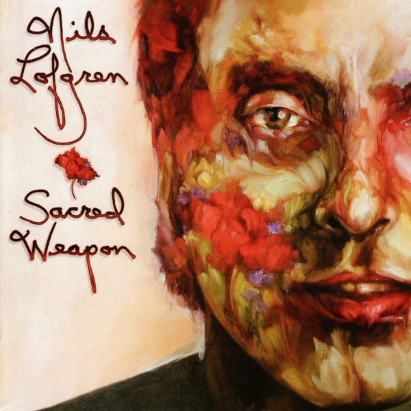 Album Nils Lofgren – 2006 – Sacred Weapon