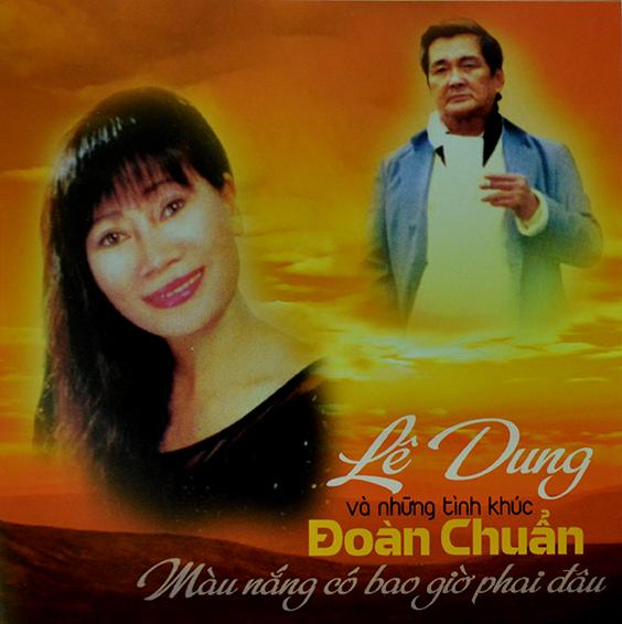 CD Lê Dung Và Những Ca Khúc Đoàn Chuẩn