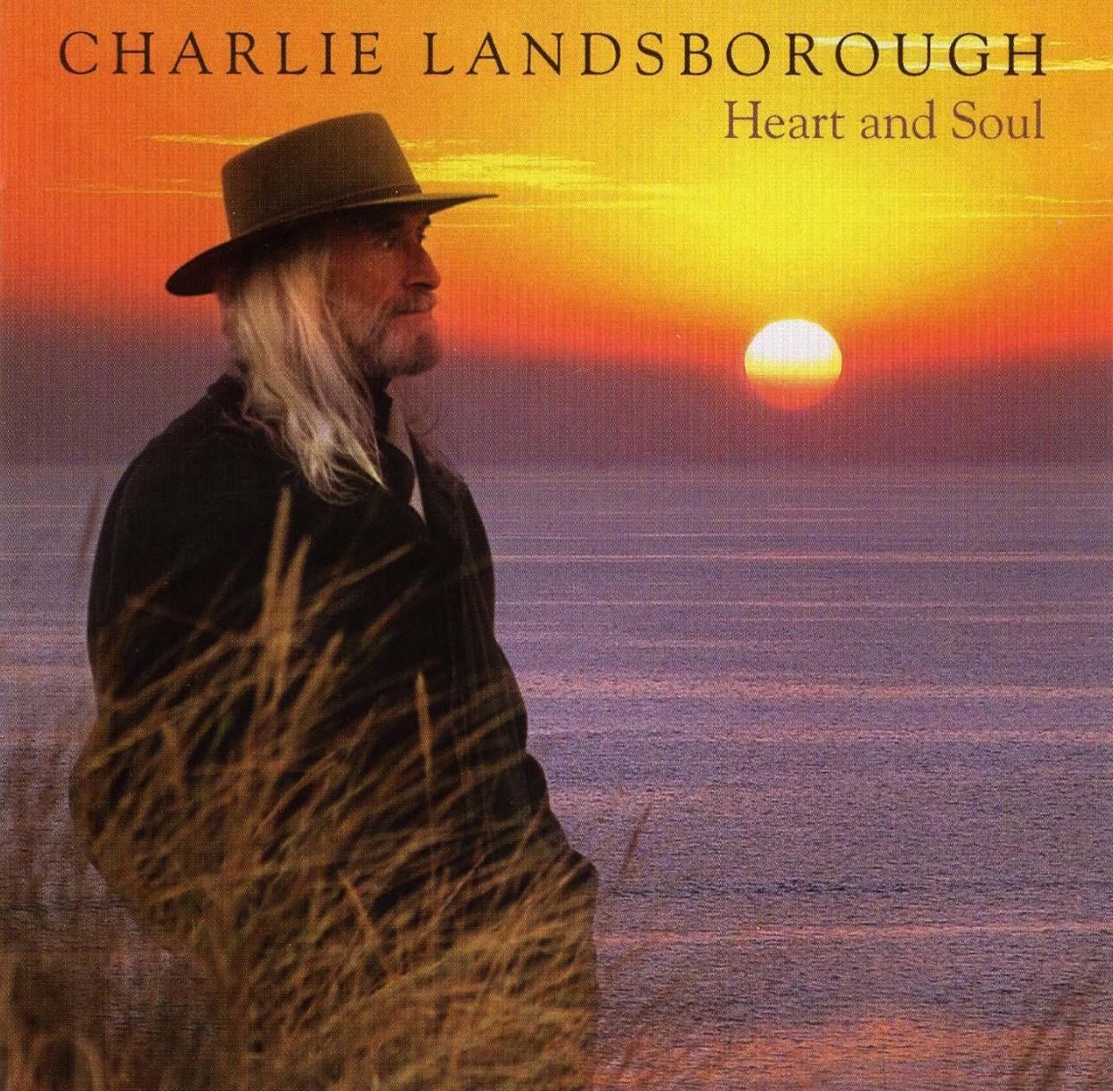 Album Charlie Landsborough – Heart and Soul [2006]