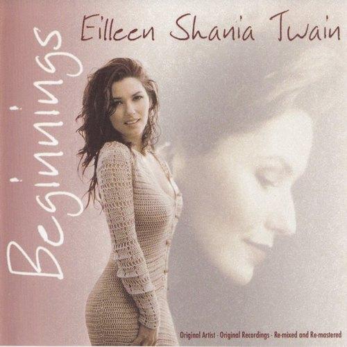 Album Beginnings (2005) – Shania Twain