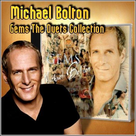 Album Gems The Duets Collection 2011 – Michael Bolton