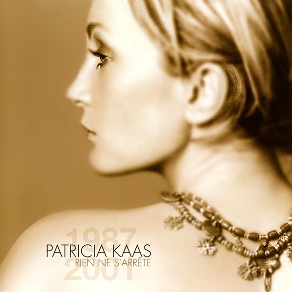 Album Rien Ne S'arrete, Best Of 1987-2001 (2001) – Patricia Kaas