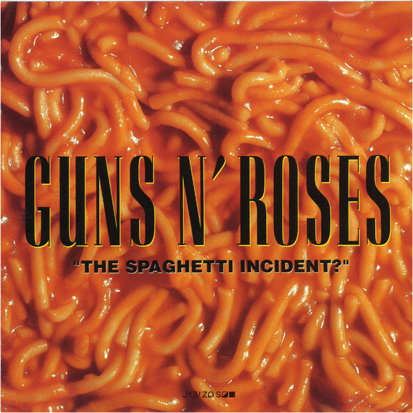 "CD Guns N' Roses – ""The Spaghetti Incident?"""