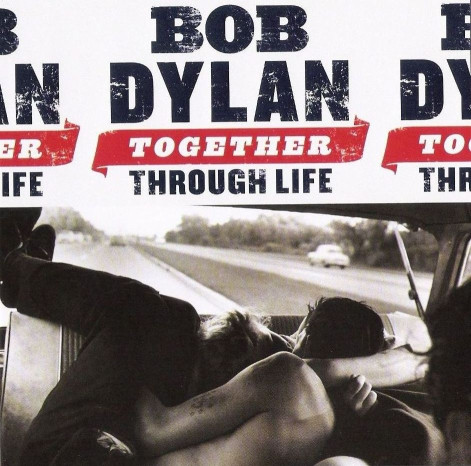 CD Bod Dylan – Together Through Life