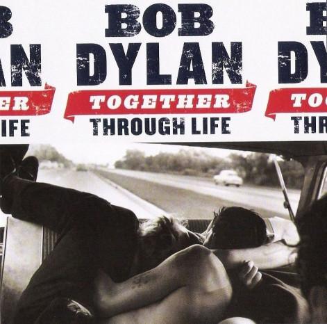 CD Bod Dylan – Together Through Life