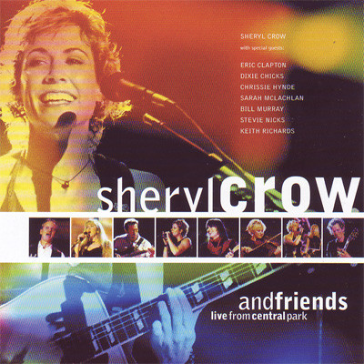CD Shervl Crow And Friends