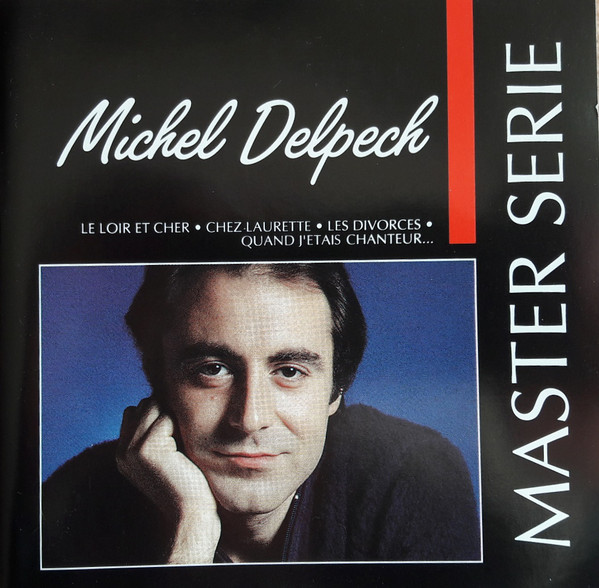 CD Michel Delpech Master Serie