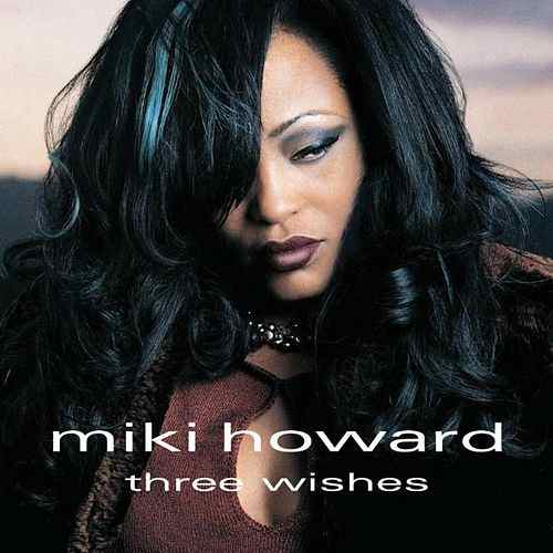 CD Miki Howard ‎– Three Wishes