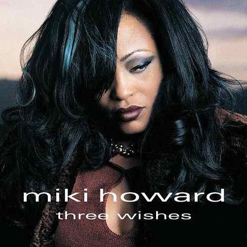 CD Miki Howard – Three Wishes