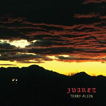 CD Terry Allen ‎– Juarez