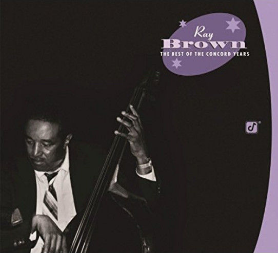 CD The Best of the Concord Years – Ray Brown