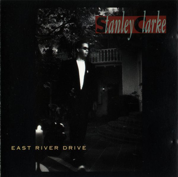 CD Stanley Larke – East River Drive