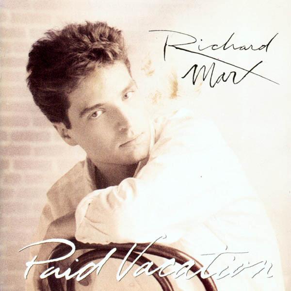 CD Richard Marx – Paid Vacation