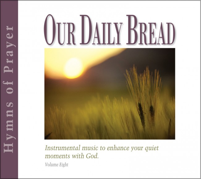 CD Hymns of Prayer – Our Daily Bread