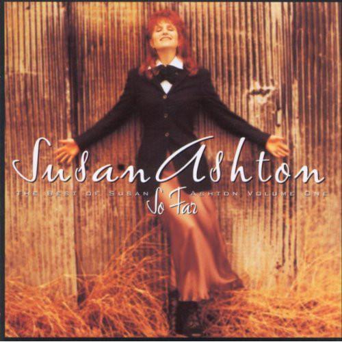 CD Susan Ashton – So Far: The Best Of Susan Ashton, Volume One