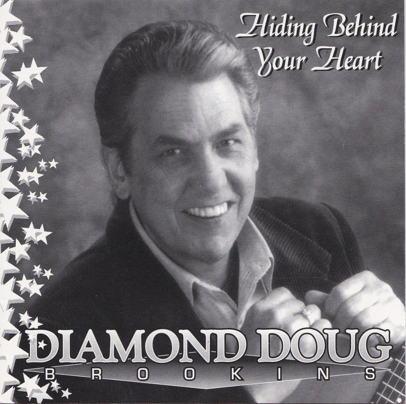 CD Diamond Doug Brookings – Hiding Behind Your Heart