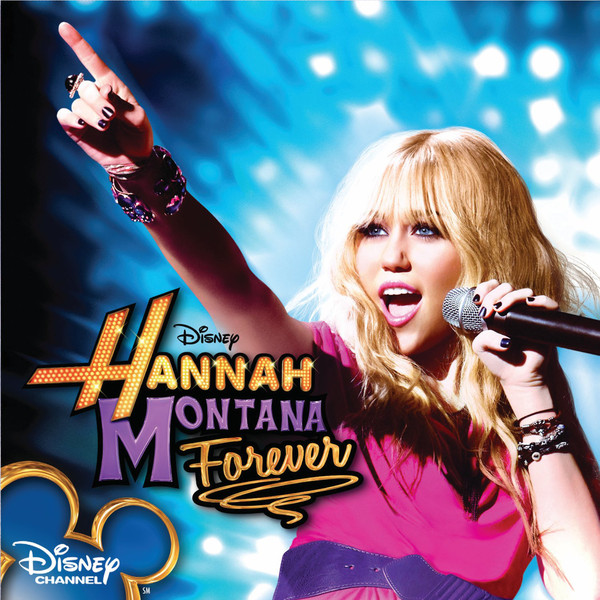 CD Hannah Montana – Hannah Montana Forever