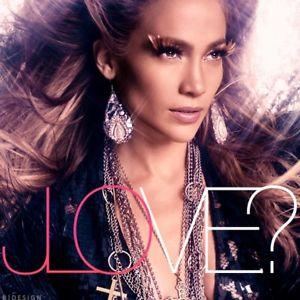 CD JLO* – Love?