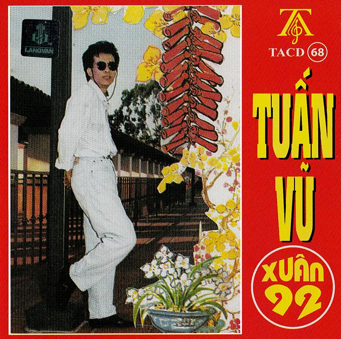 CD Xuân 92 – Tuấn Vũ