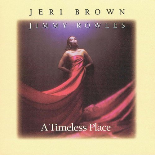 Album A Timeless Place (1995) – Jeri Brown & Jimmy Rowles