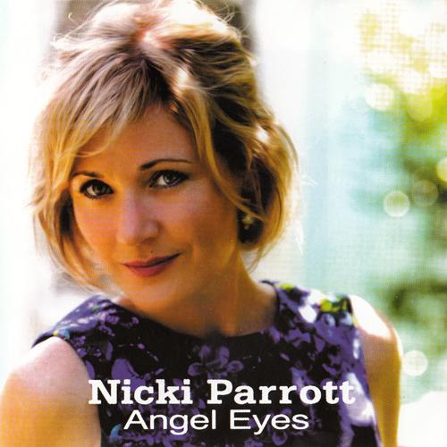 Album Angel Eyes (2014) – Nicki Parrott