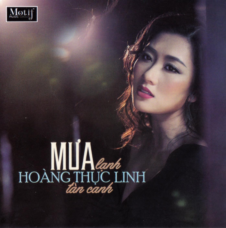 CD Mưa Lạnh Tàn Canh – Hoàng Thục Linh